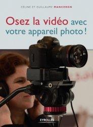 Dernières parutions sur Techniques vidéo, Osez la vidéo avec votre appareil photo !