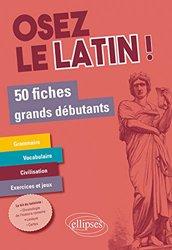 Dernières parutions sur Auto apprentissage (parascolaire), Osez le latin !