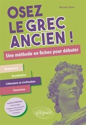 Dernières parutions sur Grec ancien, Osez le Grec Ancien