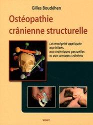 Souvent acheté avec Le crâne en ostéopathie, le Ostéopathie crânienne structurelle