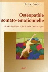 Souvent acheté avec L'approche piklérienne en multi-accueil, le Ostéopathie somato-émotionnelle