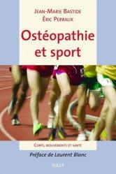 Dernières parutions sur Médecine du sport, Ostéopathie et sport