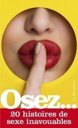 Dernières parutions sur Sexualité - Couple, Osez 20 histoires de sexe inavouables