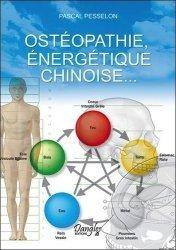 Souvent acheté avec Réflexologie thérapie totale de la main, le Ostéopathie, énergétique chinoise...