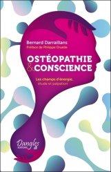 Dernières parutions sur Ostéopathie, Ostéopathie et conscience