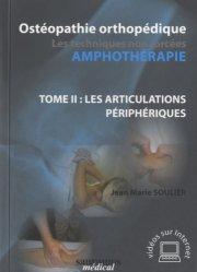 Souvent acheté avec Médecine du sport et thérapies manuelles, le Ostéopathie orthopédique - Les Techniques non forcées - Amphothérapie