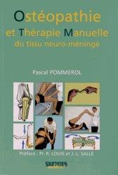 Souvent acheté avec Anatomie 2 Les viscères, le Ostéopathie et thérapie manuelle du tissu neuro-méningé