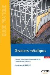 Dernières parutions dans Guide pratique, Ossatures métalliques