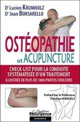 Souvent acheté avec Ostéopathie orthopédique Les techniques non forcées Amphothérapie Tome 1 Le rachis, le Ostéopathie et acupuncture