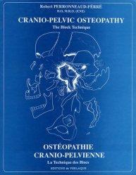 Souvent acheté avec Le crâne en ostéopathie, le Ostéopathie crânio-pelvienne, la technique des blocs