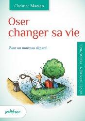 Dernières parutions dans Maxi pratiques, Oser changer sa vie