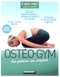 Souvent acheté avec L'essentiel en ostéopathie, le Ostéo-gym - Les postures qui soignent