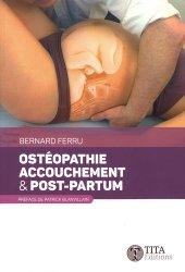 Souvent acheté avec La souffrance du nouveau-né et du nourrisson en ostéopathie, le Ostéopathie, accouchement et post-partum