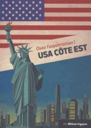 Dernières parutions dans Expat Book, Osez l'expatriation ! USA Côte Est