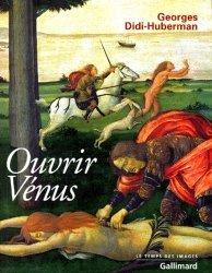 Dernières parutions dans le temps des images, Ouvrir Vénus. Nudité, rêve, cruauté