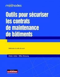 Dernières parutions dans Méthodes, Outils pour sécuriser les contrats de maintenance de bâtiments