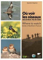 Souvent acheté avec Les plantes par la couleur, le Où voir les oiseaux dans le Nord-Pas-de-Calais ?