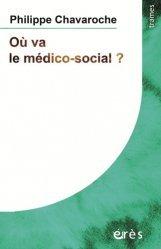 Dernières parutions sur Travail social, Où va le médico-social ?