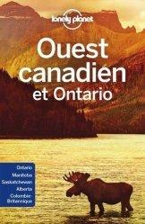 Dernières parutions sur Guides Canada et Québec, Ouest canadien et Ontario