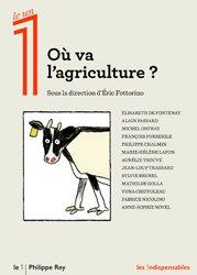 Dernières parutions sur Agriculture, Où va l'agriculture ?