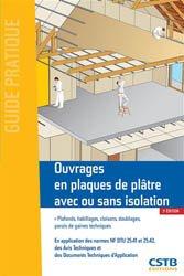 Dernières parutions dans Guide pratique, Ouvrages en plaques de plâtre avec ou sans isolation