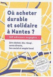 Dernières parutions sur Ecocitoyenneté - Consommation durable, Où acheter durable et solidaire à Nantes ?