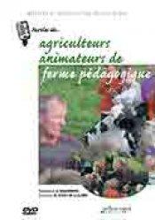 Souvent acheté avec Fabriquer soi-même ses fromages bio..., le Paroles de... Agriculteurs animateurs de ferme pédagogique
