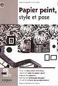 Dernières parutions dans Petite encyclo maison, Papier peint, style et pose