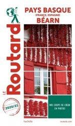 Dernières parutions dans Le Guide du Routard, Pays Basque (France, Espagne), Béarn. Edition 2020-2021