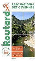 Dernières parutions dans Le Guide du Routard, Parc des Cévennes