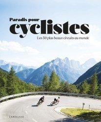 Dernières parutions sur Cyclisme et VTT, Paradis des cyclistes