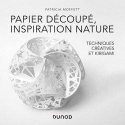 Dernières parutions sur Reliure - Papier - Papier peint, Papier découpé, inspiration nature