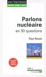 Dernières parutions dans Doc'en poche, Parlons nucléaire en 30 questions