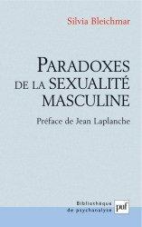 Dernières parutions dans Bibliothèque de psychanalyse, Paradoxes de la sexualité masculine