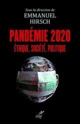 Souvent acheté avec Mésothérapie : place en traumatologie et rhumatologie, le PANDEMIE 2020  -  ETHIQUE, SOCIETE, POLITIQUE