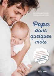 Dernières parutions sur paternité, Papa dans quelques mois