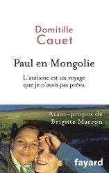 Dernières parutions sur Autisme infantile, Paul en Mongolie