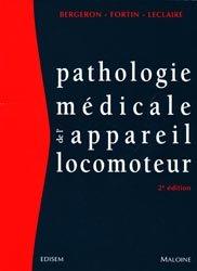 Souvent acheté avec Guide d'antibiothérapie pratique, le Pathologie médicale de l'appareil locomoteur