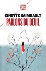 Dernières parutions dans Petite bibliothèque Payot, Parlons du deuil