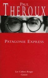 Dernières parutions dans Les cahiers rouges, Patagonie Express