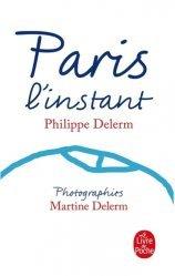 Dernières parutions dans Le Livre de Poche, Paris l'instant