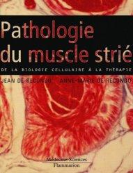 Nouvelle édition Pathologie du muscle strié