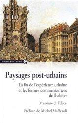 Dernières parutions sur Histoire de l'urbanisme - Urbanistes, Paysages post-urbains