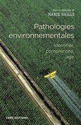 Souvent acheté avec Écotoxicologie : théorie et applications, le Pathologies environnementales