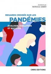 Dernières parutions sur Sciences médicales, Pandémies : causes et conséquences