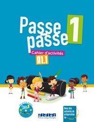 Dernières parutions sur Enfants et Préadolescents, PASSE PASSE 1 A1.1 CAHIER ACTIVITE + CD