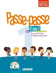 Dernières parutions sur Méthodes FLE, Passe-passe 1 Etape 2 A1.1