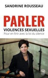 Dernières parutions sur Agressions - Victimologie, Parler