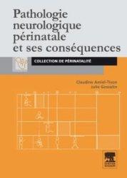 Dernières parutions sur Neurologie pédiatrique, Pathologie neurologique périnatale et ses conséquences