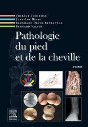Souvent acheté avec Infiltrations échoguidées en pathologie musculosquelettique, le Pathologie du pied et de la cheville